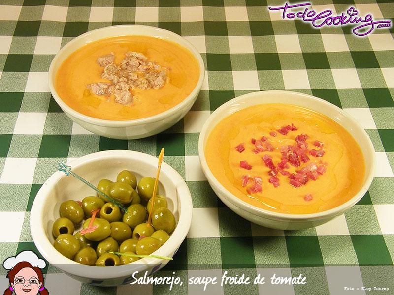 Salmorejo soupe fra che de tomate pour l 39 t - Recette fraiche pour l ete ...