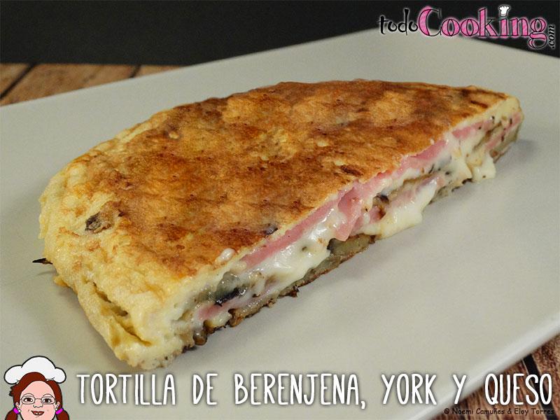 Tortilla De Berenjena Jamon De York Y Queso