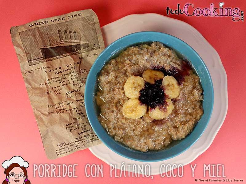 Porridge-Platano-Coco-Miel-Titanic recetas detox
